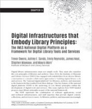 Cover of Digital Infrastructures that Embody Library Principles: The IMLS National Digital Platform as a Framework...