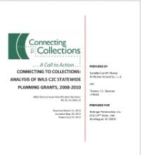 Connecting to Collections: Analysis of IMLS C2C Statewide Planning Grants