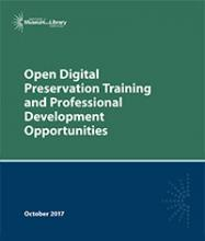 Cover of Open Digital Preservation Training and Professional Development Opportunities