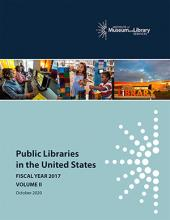 Cover of Public Libraries in the United States Survey: Fiscal Year 2017, Volume 2