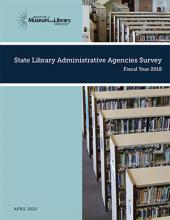 Cover of State Library Administrative Agencies Survey Fiscal Year 2018