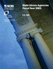 Cover of E.D. TAB: State Library Agencies: Fiscal Year 2003