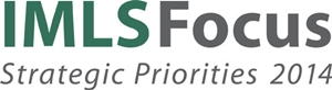 IMLS Focus: Strategic Priorities 2014