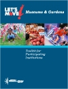 cover of Let's Move! Museums & Gardens toolkit