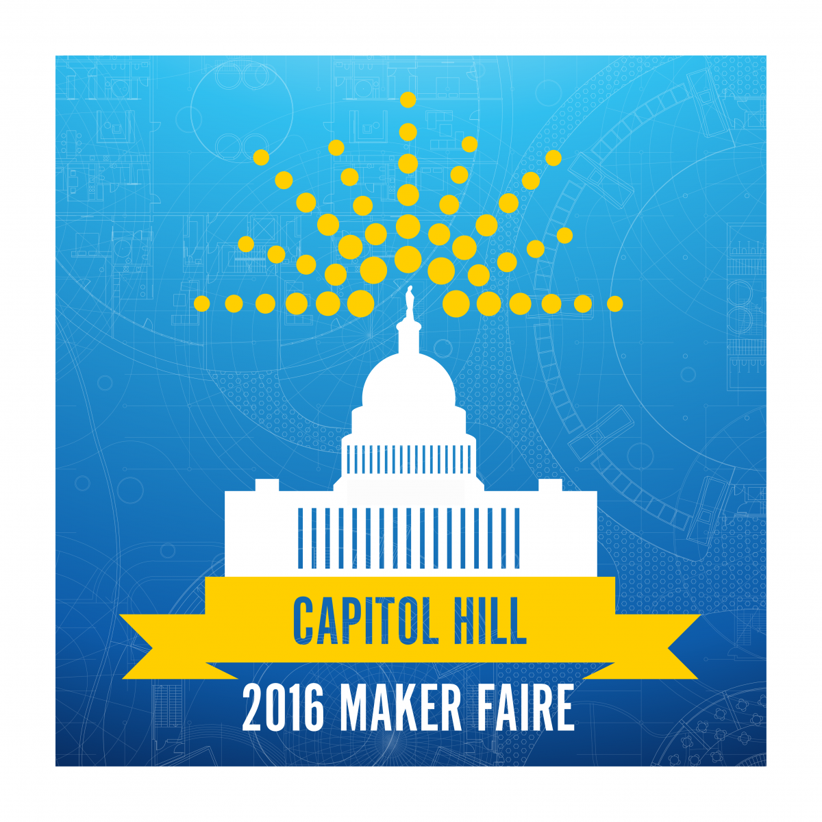 Capitol Hill 2016 Maker Faire