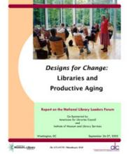 Cover of Designs for Change: Libraries and Productive Aging