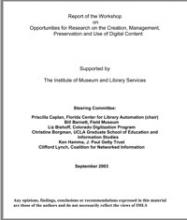Cover of Report of the Workshop on Opportunities for Research on the Creation, Management, Preservation and Use of Digital Content