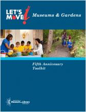 Let's Move! Museums & Gardens Fifth Anniversary Toolkit