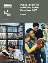 Cover of E.D. TAB: Public Libraries in the United States: Fiscal Year 2003