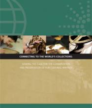 Cover of Connecting to the World's Collections: Making the Case for the Conservation and Preservation of our Cultural Heritage